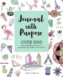 Journal with Purpose: Over 1000 motifs, alphabets and icons to personalize your bullet or dot journa, Paperback Book, By: Helen Colebrook