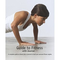 Guide to Fitness, Paperback Book, By: Parragon Books