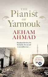 The Pianist of Yarmouk, Paperback Book, By: Aeham Ahmad