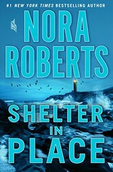 Shelter in Place, Paperback Book, By: Nora Roberts