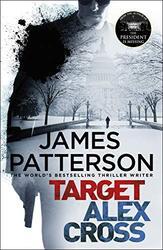 Target: Alex Cross: (Alex Cross 26), Paperback Book, By: James Patterson