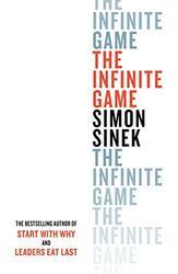 The Infinite Game, Hardcover Book, By: Simon Sinek