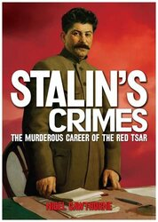 Stalin: The Murderous Career of the Red Tsar, Paperback Book, By: Nigel Cawthorne