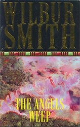 The Angels Weep, Paperback Book, By: Wilbur Smith