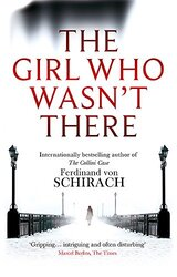 The Girl Who Wasn't There, Paperback Book, By: Ferdinand von Schirach