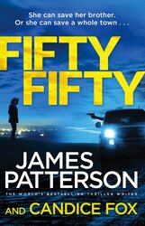 Fifty Fifty: (Harriet Blue 2), By: James Patterson