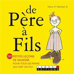 De pere a fils, Paperback Book, By: Harry H. Harrison Jr.