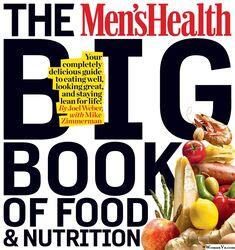 The Men's Health Big Book of Food & Nutrition, Paperback Book, By: Joel Weber