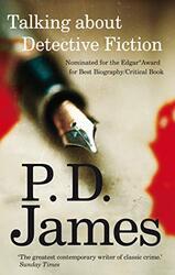 Talking about Detective Fiction, Paperback Book, By: P. D. James
