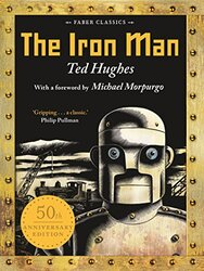 The Iron Man, Paperback Book, By: Ted Hughes