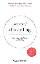 The Art of Discarding, Paperback Book, By: Nagisa Tatsumi