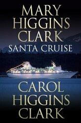 Santa Cruise, Hardcover, By: Mary Higgins Clark