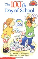 The 100th Day of School, Paperback Book, By: Medearis Angela Shelf