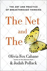 The Net and the Butterfly (MR-EXP) : The Art and Practice of Breakthrough Thinking, Paperback Book, By: Olivia Fox Cabane