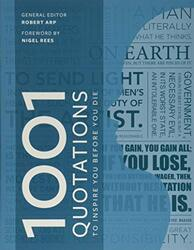 1001 Quotations to inspire you before you die, Paperback Book, By: Robert Arp