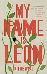 My Name is Leon, Paperback Book, By: Kit de Waal