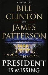 The President Is Missing, Paperback Book, By: James Patterson Bill Clinton