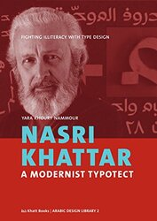 Nasri Khattar - a Modernist Typotect, Hardcover Book, By: Yara Khoury Nammour