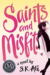 Saints and Misfits, Paperback Book, By: S. K. Ali