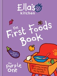 Ella's Kitchen: The First Foods Book: The Purple One, Hardcover Book, By: Ella's Kitchen