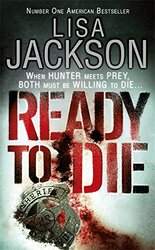 Ready To Die, Paperback Book, By: Lisa Jackson