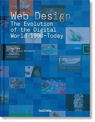 Web Design. The Evolution of the Digital World 1990-Today, Hardcover Book, By: Rob Ford - Julius Wiedemann