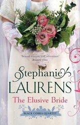 The Elusive Bride: Black Cobra Quartet 02, Paperback Book, By: Stephanie Laurens
