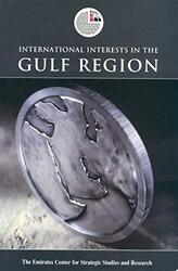 International Interests in the Gulf Region (Emirates Center for Strategic Studies and Research), Paperback Book, By: Emirates Center for Strategic Studies and Research