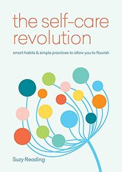 The Self-Care Revolution, Paperback Book, By: Suzy Reading
