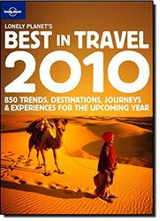 Lonely Planet's Best in Travel 2010 (Lonely Planet General Reference), Hardcover Book, By: Lonely Planet Publications Ltd