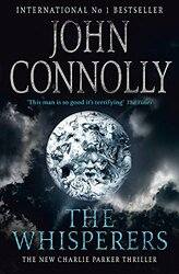 The Whisperers, Paperback Book, By: John Connolly