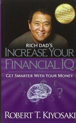 Rich Dad's Increase Your Financial IQ, Paperback Book, By: Robert T. Kiyosaki