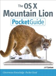 The OS X Mountain Lion Pocket Guide, Paperback Book, By: Jeff Carlson