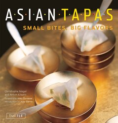 Asian Tapas: Small Bites, Big Flavors, Paperback Book, By: Christophe Megel