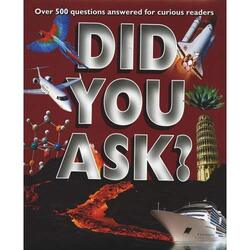 Did You Ask-, Hardcover, By: Parragon