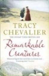 Remarkable Creatures, Paperback Book, By: Tracy Chevalier