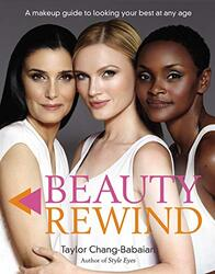 Beauty Rewind, Paperback Book, By: Taylor Chang-Babaian