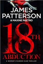 18th Abduction: (Women's Murder Club 18), Paperback Book, By: James Patterson