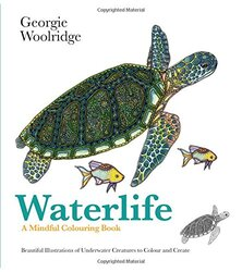 Waterlife: A Mindful Colouring Book (Colouring Books), Paperback Book, By: Georgie Woolridge