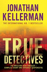 True Detectives, Paperback Book, By: Jonathan Kellerman