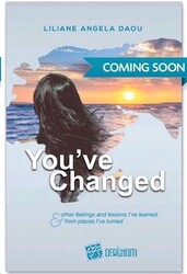 You've Changed, Paperback Book, By: Liliane Angela Daou
