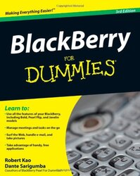 BlackBerry For Dummies (For Dummies (Computer/Tech)), Paperback Book, By: Robert Kao