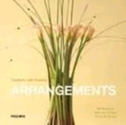 Creativity with Flowers Arrangements, Paperback, By: Page One Publishing