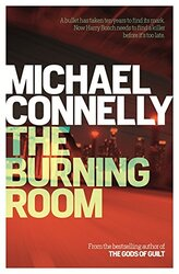 The Burning Room (Harry Bosch Series), Paperback, By: Michael Connelly