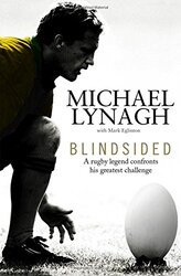 Blindsided, Hardcover Book, By: Michael Lynagh