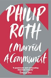 I Married a Communist, Paperback, By: Philip Roth