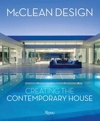 McClean Design: Creating the Contemporary House, Hardcover Book, By: Paul McClean - Philip Jodidio