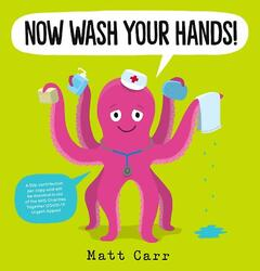 Now Wash Your Hands!, By: Matt Carr