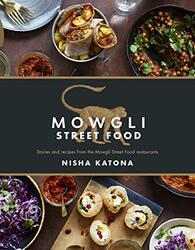 Mowgli Street Food, Hardcover, By: Nisha Katona
