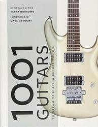 1001 Guitars to Dream of Playing Before You Die, Paperback Book, By: Terry Burrows